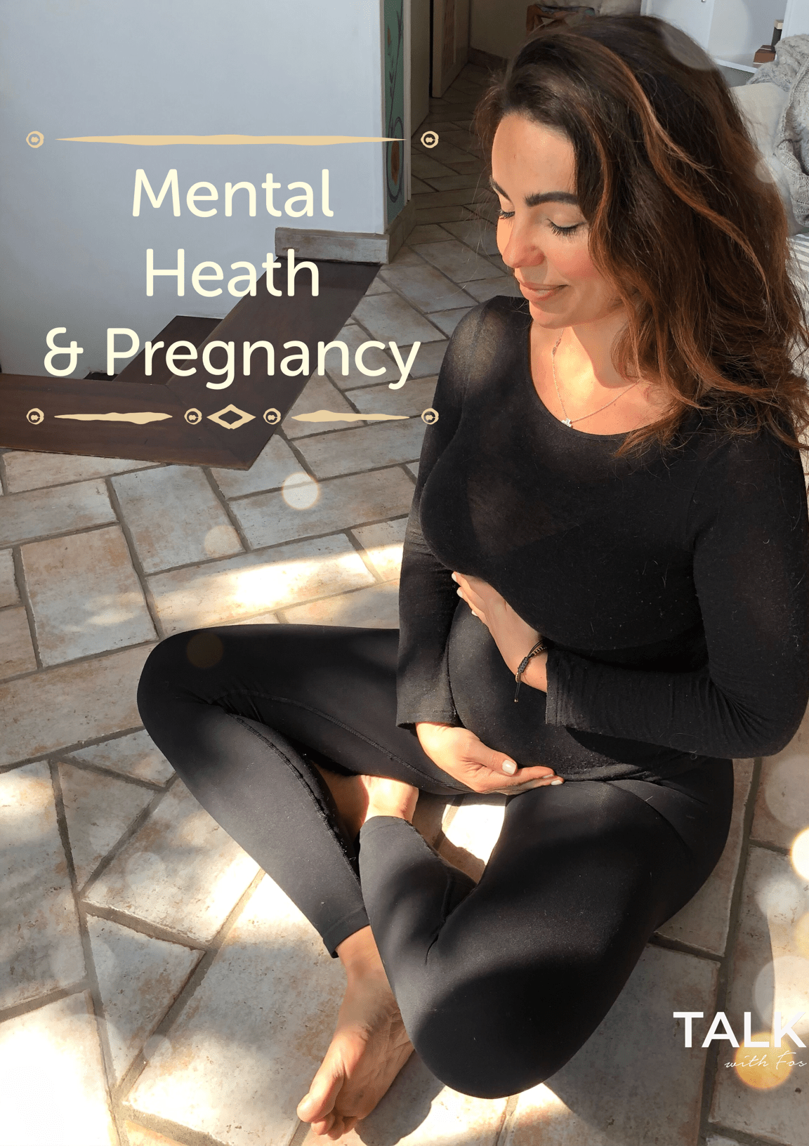 Mental Health in Pregnancy | Talk With Fos